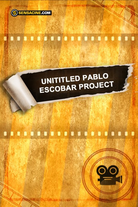Untitled Pablo Escobar Project : Affiche
