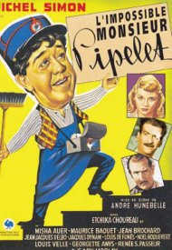 Affiche de L'Impossible Monsieur Pipelet