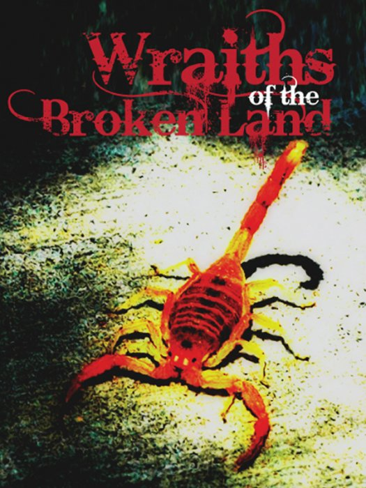 Wraiths Of The Broken Land : Affiche
