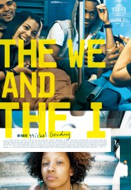 Affiche de The We and The I