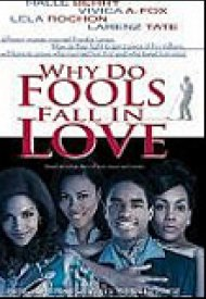 Affiche de Why Do Fools Fall in Love ?