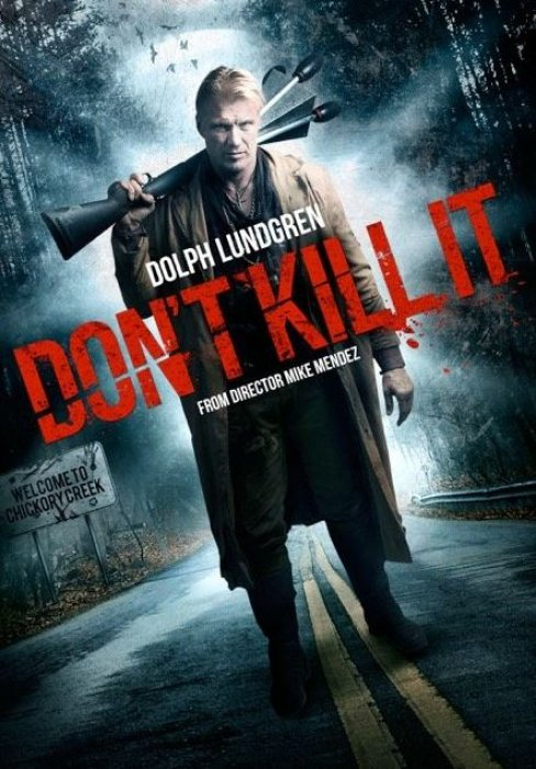 Don't Kill It : Affiche