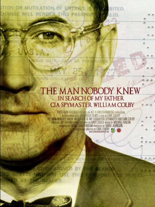 The Man Nobody Knew: In Search of My Father, CIA Spymaster William Colby : Affiche