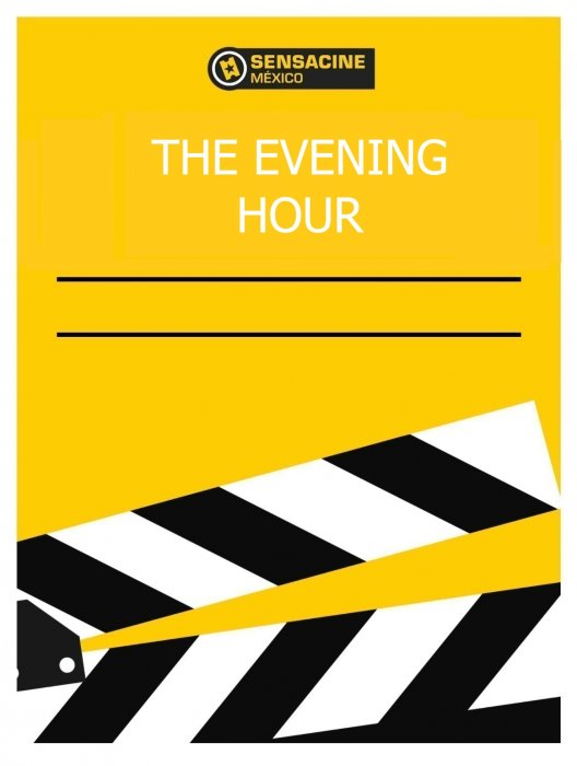 The Evening Hour : Affiche