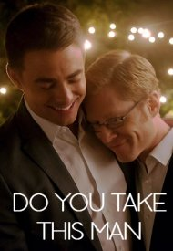 Affiche de Do You Take This Man