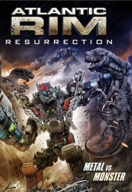 Affiche de Atlantic Rim : Résurrection