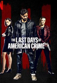 Affiche de The Last Days of American Crime