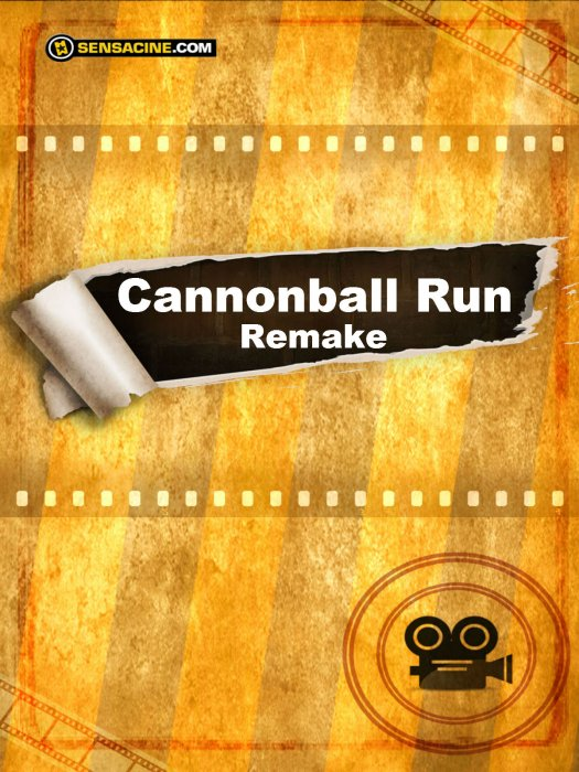 Cannonball Run Remake : Affiche