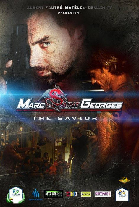 "Marc Saint Georges ""The Savior"" : Affiche"