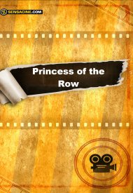 Affiche de Princess of the Row
