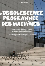 Affiche de L' obsolescence programmée des machines