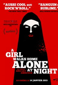 Affiche de A Girl Walks Home Alone At Night