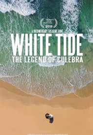 Affiche de White Tide: The Legend of Culebra