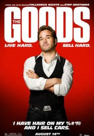 Affiche de The Goods: Live Hard, Sell Hard