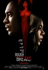 Affiche de When The Bough Breaks