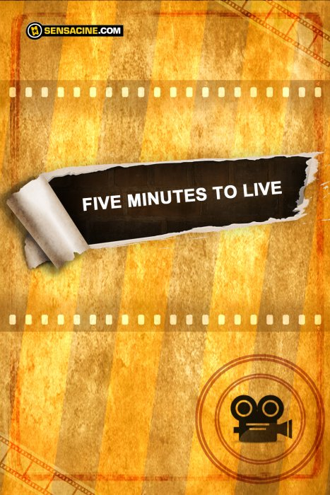 Five Minutes to Live : Affiche