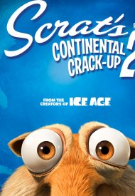 Affiche de Scrat's Continental Crack-Up: Part 2
