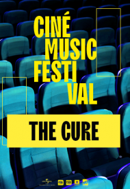 Affiche de Ciné Music Festival : The Cure Live in Hyde Park - 2018