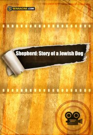 Affiche de Shepherd: Story of a Jewish Dog