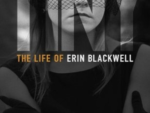Tiny : The Life of Erin Blackwell