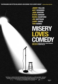 Affiche de Misery Loves Comedy
