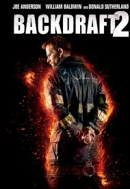 Affiche de Backdraft 2