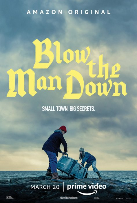 Blow the Man Down : Affiche