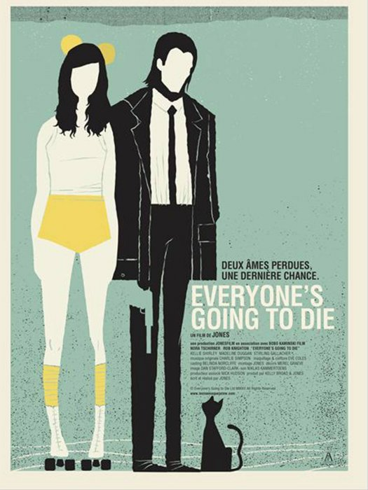 Everyone's Going to Die : Affiche