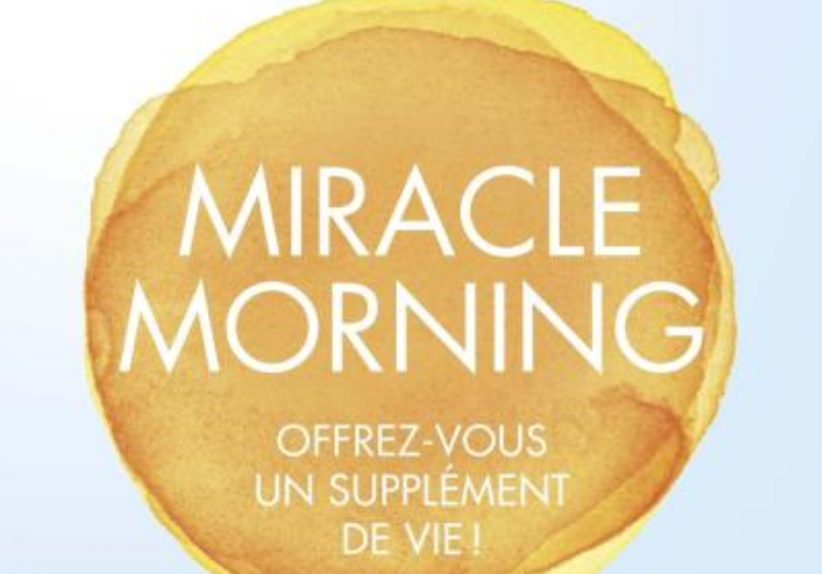 """Miracle Morning"" de Hal Elrod"
