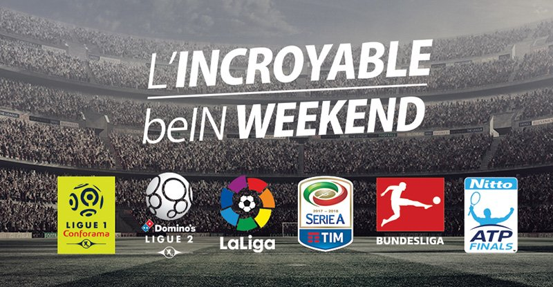 L'incroyable beIN weekend