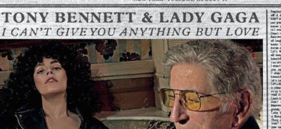 """I Can't Give You Anything But Love"", nouveau single de Lady Gaga et Tony Bennett"